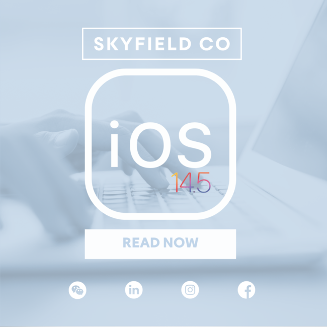 5 Ways Apple iOS 14.5 Is Affecting Your Facebook Ads And How Skyfield Co Is Overcoming It